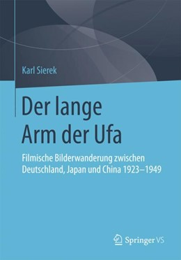Abbildung von Sierek | Der lange Arm der Ufa | 1. Auflage | 2017 | beck-shop.de