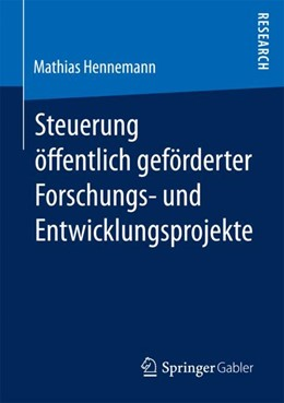 Abbildung von Hennemann | Steuerung öffentlich geförderter Forschungs- und Entwicklungsprojekte | 2017