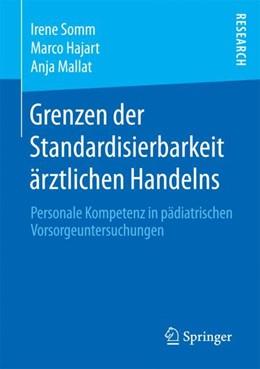 Abbildung von Somm / Hajart | Grenzen der Standardisierbarkeit ärztlichen Handelns | 1. Auflage | 2017 | beck-shop.de