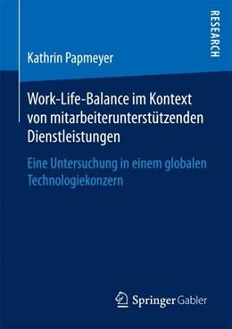 Abbildung von Papmeyer | Work-Life-Balance im Kontext von mitarbeiterunterstützenden Dienstleistungen | 1. Auflage | 2017 | beck-shop.de