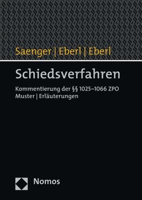 Schiedsverfahren | Saenger / Eberl / Eberl (Hrsg.), 2018 | Buch (Cover)