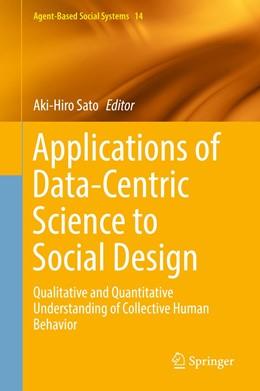 Abbildung von Sato   Applications of Data-Centric Science to Social Design   1st ed. 2019   2019   Qualitative and Quantitative U...   14