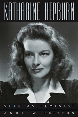 Abbildung von Britton | Katharine Hepburn | new edition | 2003 | Star as Feminist