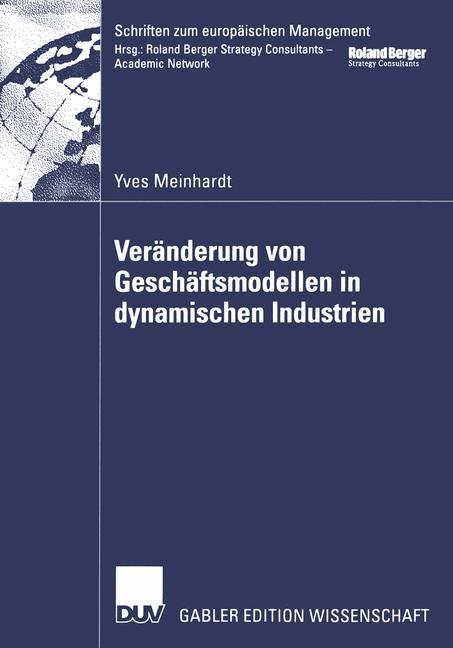 Abbildung von Meinhardt   Veränderung von Geschäftsmodellen in dynamischen Industrien   2002