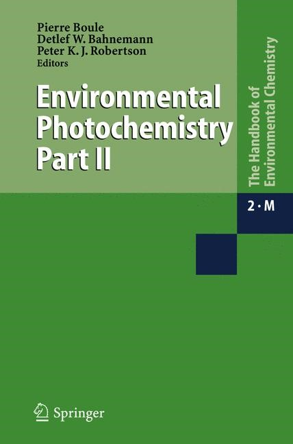 Environmental Photochemistry Part II | Boule / Bahnemann / Robertson, 2005 | Buch (Cover)