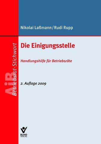 Die Einigungsstelle | Laßmann / Rupp | 2., aktualisierte Auflage, 2009 (Cover)