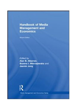 Abbildung von Albarran / Mierzejewska / Jung   Handbook of Media Management and Economics   2018