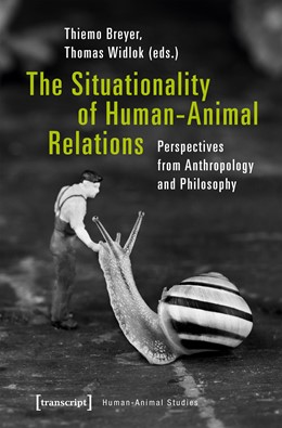 Abbildung von Breyer / Widlok | The Situationality of Human-Animal Relations | 2018 | Perspectives from Anthropology... | 15