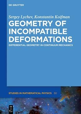 Abbildung von Lychev / Koifman | Geometry of Incompatible Deformations | 1. Auflage | 2018 | 50 | beck-shop.de