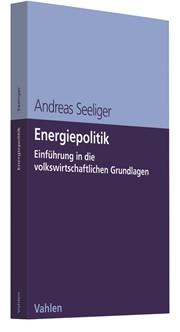 Energiepolitik | Seeliger, 2018 | Buch (Cover)