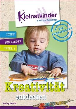 Abbildung von Die Praxismappe: Kreativität entdecken | 1. Auflage | 2017 | Kleinstkinder in Kita und Tage...