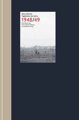Abbildung von Schmidt / Fischer | Tagebücher der Jahre 1948/49 | 2018
