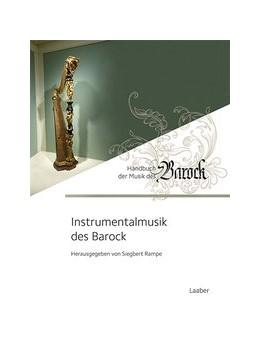 Abbildung von Rampe | Instrumentalmusik des Barock | 1. Auflage | 2018 | 3 | beck-shop.de