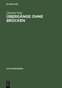 Abbildung von Pries | Übergänge ohne Brücken | Reprint 2015 | 1996 | Kants Erhabenes zwischen Kriti...