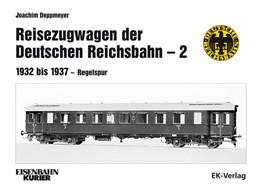Abbildung von Deppmeyer | Reisezugwagen der Deutschen Reichsbahn - 2 | 1. Auflage | 2019 | beck-shop.de