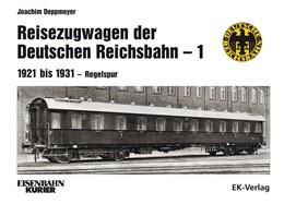 Abbildung von Deppmeyer | Reisezugwagen der Deutschen Reichsbahn - 1 | 1. Auflage | 2018 | beck-shop.de