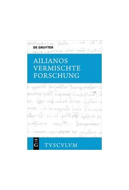 Abbildung von Ailianos / Brodersen | Vermischte Forschung | 1. Auflage | 2017 | beck-shop.de