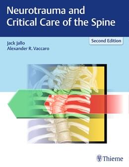 Abbildung von Jallo / Vaccaro | Neurotrauma and Critical Care of the Spine | 2. Auflage | 2018 | beck-shop.de