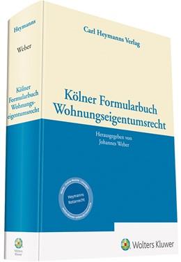 Abbildung von Weber (Hrsg.) | Kölner Formularbuch Wohnungseigentumsrecht | 2020