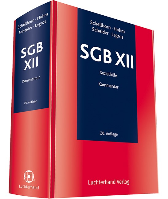 SGB XII | Schellhorn / Hohm / Scheider / Legros | 20. Auflage, 2019 | Buch (Cover)