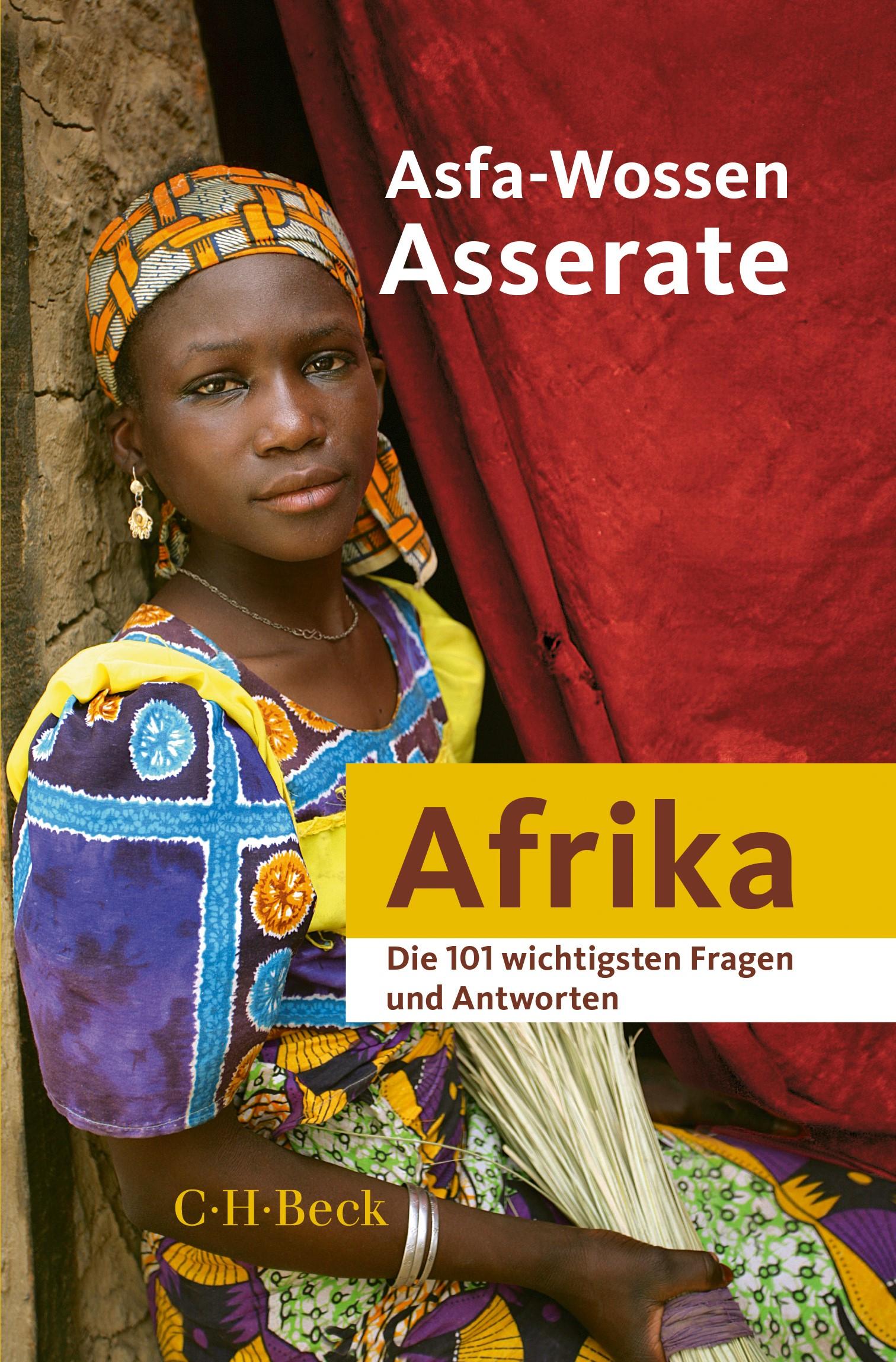 Die 101 wichtigsten Fragen und Antworten - Afrika   Asserate, Asfa-Wossen   2., überarbeitete und aktualisierte und mit einem Nachwort versehene Auflage, 2018   Buch (Cover)