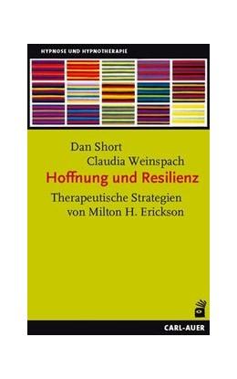 Abbildung von Short / Weinspach | Hoffnung und Resilienz | 3. Auflage | 2017 | beck-shop.de