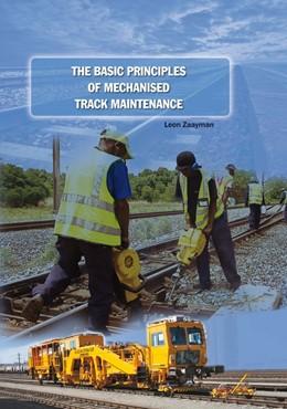 Abbildung von Zaayman   The Basic Principles of Mechanised Track Maintenance   3. Auflage   2017