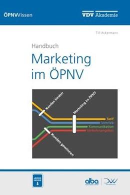 Abbildung von Ackermann | Handbuch Marketing im ÖPNV | 1. Auflage | 2016 | beck-shop.de