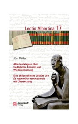 Abbildung von Müller | Albertus Magnus über Gedächtnis, Erinnern und Wiedererinnerung | 2017 | Eine philosophische Lektüre vo... | 17