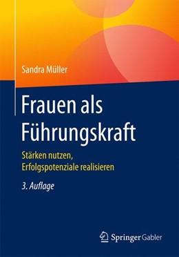 Abbildung von Müller | Frauen als Führungskraft | 3. Aufl. 2017 | 2017