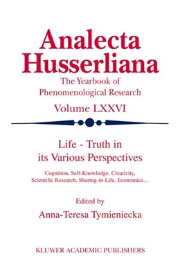 Abbildung von Tymieniecka | Life Truth in its Various Perspectives | 2002 | Cognition, Self-Knowledge, Cre... | 76