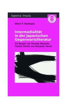 Abbildung von Hartmann | Intermedialität in der japanischen Gegenwartsliteratur | 1. Auflage | 2017 | beck-shop.de