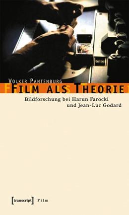 Abbildung von Pantenburg | Film als Theorie | 1. Auflage | 2006 | beck-shop.de