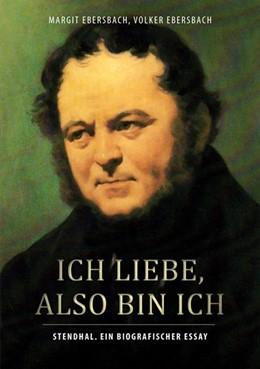 Abbildung von Ebersbach | Ich liebe, also bin ich | 1. Auflage | 2017 | beck-shop.de