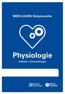 Abbildung von Wesseler / Mernberger / Michels | MEDI-LEARN Skriptenreihe: Physiologie im Paket | komplett überarbeitete Auflage | 2018 | In 30 Tagen durchs schriftlich...