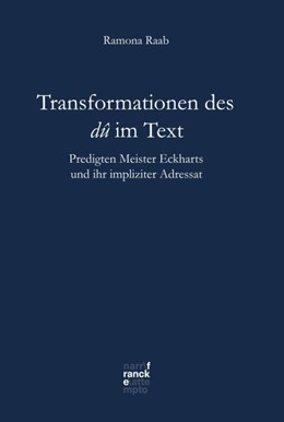 Abbildung von Raab | Transformationen des dû im Text | 2018 | Predigten Meister Eckharts und...
