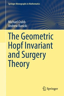 Abbildung von Crabb / Ranicki   The Geometric Hopf Invariant and Surgery Theory   1. Auflage   2018   beck-shop.de