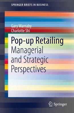 Abbildung von Warnaby / Shi   Pop-up Retailing   1. Auflage   2018   beck-shop.de