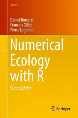 Abbildung von Borcard / Gillet / Legendre | Numerical Ecology with R | 2nd ed. 2018 | 2018