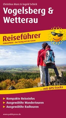 Abbildung von Marx / Schick   Vogelsberg und Wetterau   1. Auflage   2018   beck-shop.de