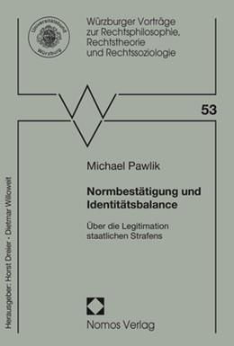 Abbildung von Pawlik   Normbestätigung und Identitätsbalance   1. Auflage   2017   53   beck-shop.de