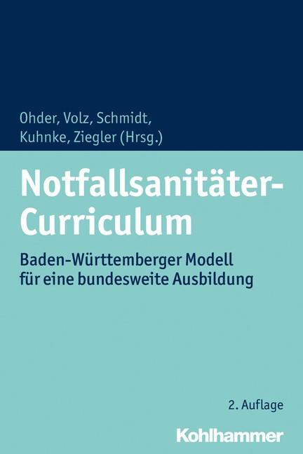 Notfallsanitäter-Curriculum | Ohder / Volz / Schmidt / Kuhnke / Ziegler (Hrsg.) | 2. Auflage, 2018 | Buch (Cover)