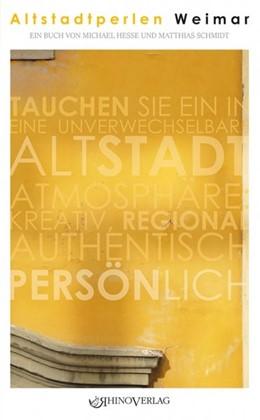 Abbildung von Schmidt / Hesse | Altstadtperlen Weimar | 2017