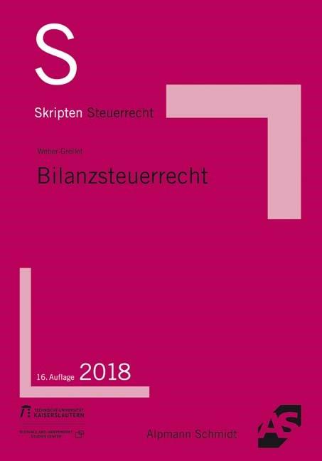 Skript Bilanzsteuerrecht | Weber-Grellet | 16. Auflage, 2018 | Buch (Cover)