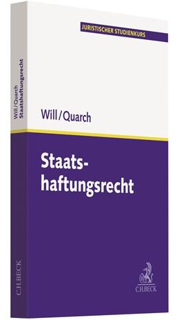 Abbildung von Will / Quarch   Staatshaftungsrecht   2018