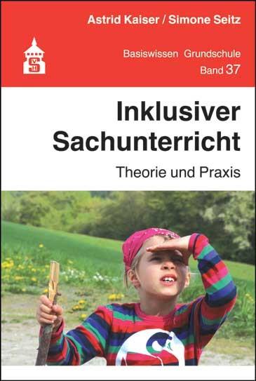 Inklusiver Sachunterricht | Kaiser / Seitz, 2017 | Buch (Cover)