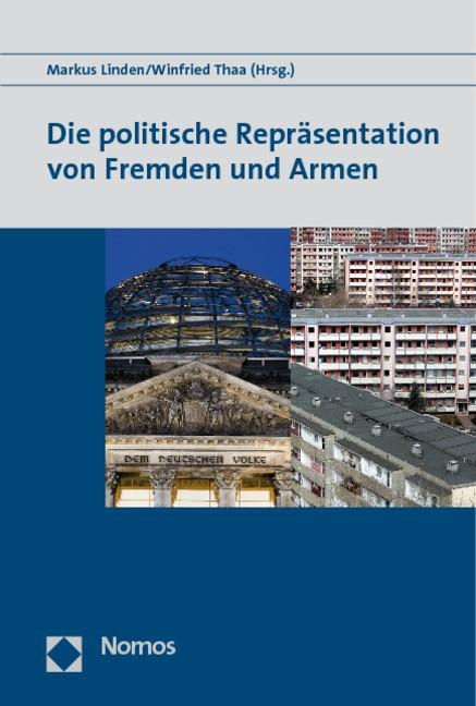Die politische Repräsentation von Fremden und Armen | Linden / Thaa, 2009 | Buch (Cover)