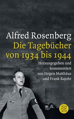 Abbildung von Matthäus / Bajohr   Alfred Rosenberg   2018   Die Tagebücher von 1934 bis 19...