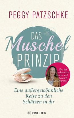 Abbildung von Patzschke | Das Muschelprinzip | 1. Auflage | 2018 | beck-shop.de