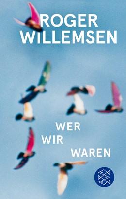 Abbildung von Willemsen / Wilke | Wer wir waren | 2018 | Zukunftsrede